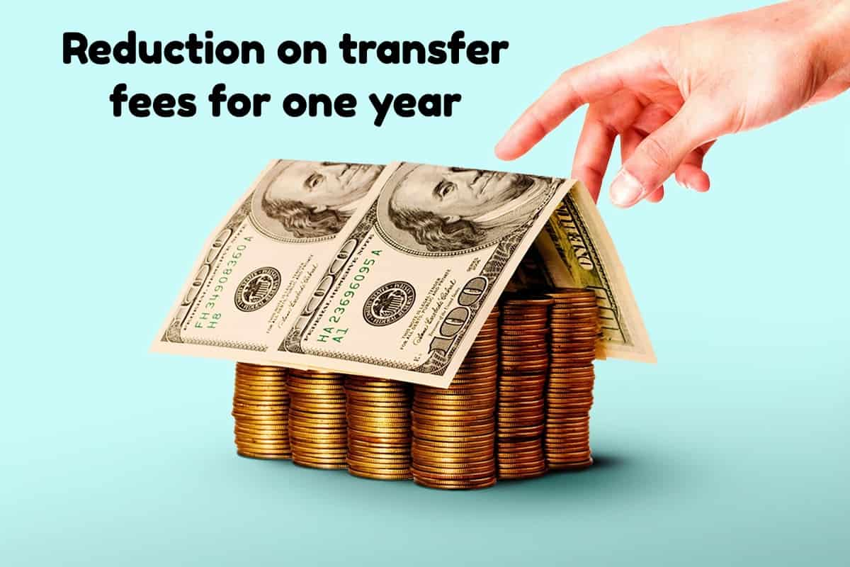 Reduction on transfer fees for one year